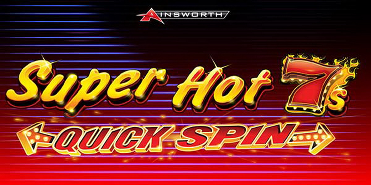 The Super Hot 7s Quick Spin (Ainsworth) Online Slot Demo Game by Ainsworth Gaming Technology