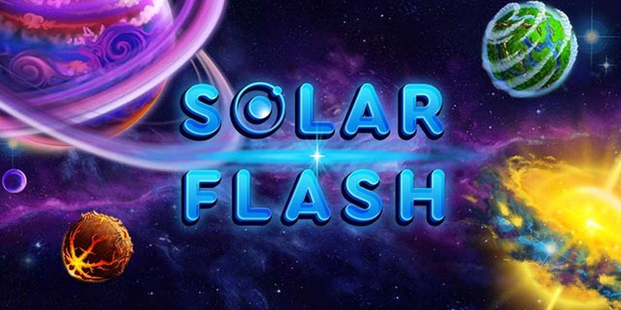The Solar Flash Online Slot Demo Game by bet365 Software