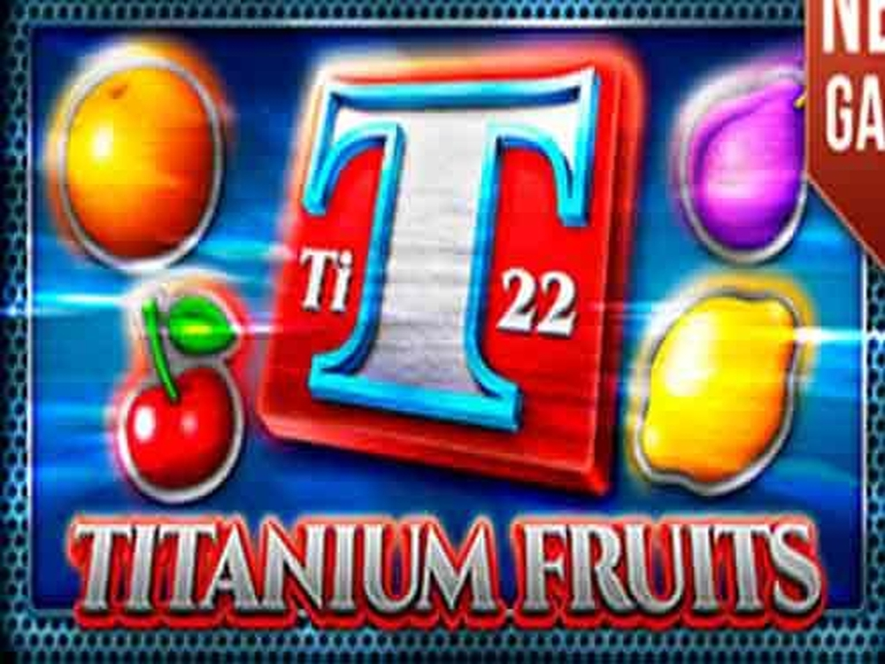 The Titanium Fruits Online Slot Demo Game by DLV