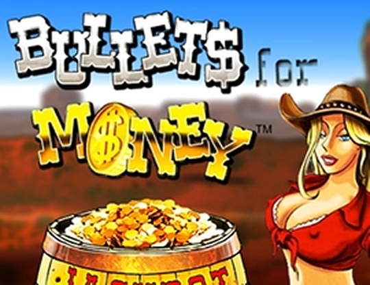 Bullets for Money Online Slot Demo Game by Espresso Games