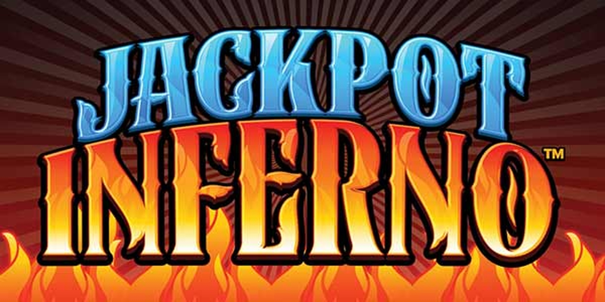 Jackpot Inferno Online Slot Demo Game by Everi