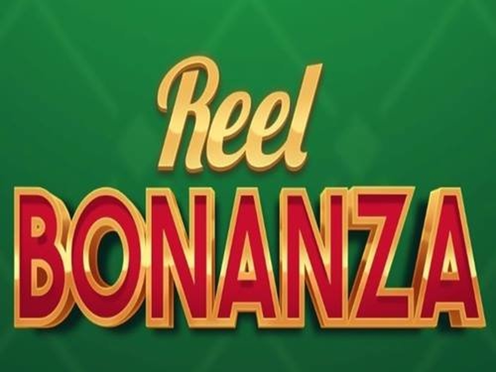 Reels in Reel Bonanza Slot Game by Golden Hero