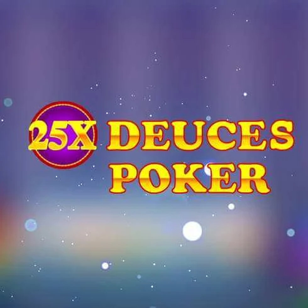 The 25x Deuces Poker Online Slot Demo Game by iSoftBet