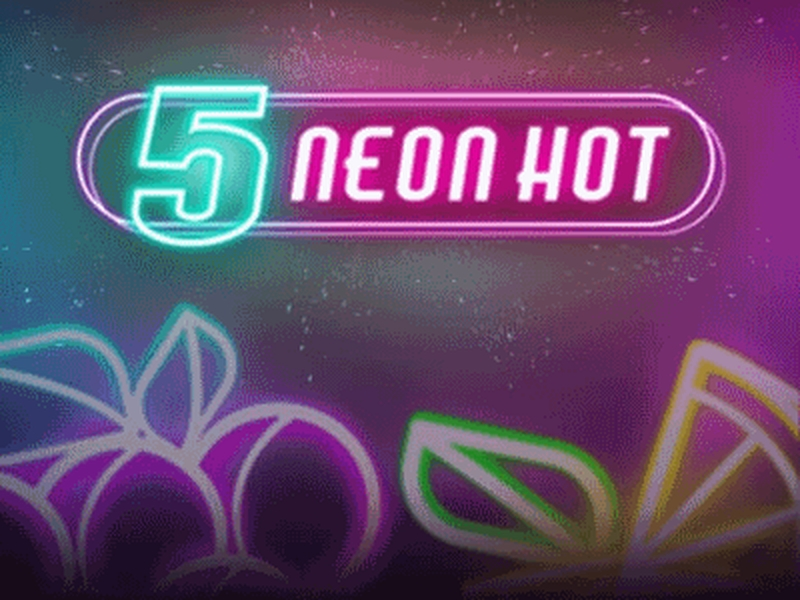 The 5 Neon Hot Online Slot Demo Game by iSoftBet
