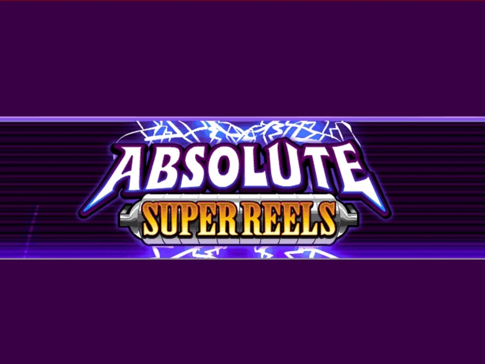 Reels in Absolute Super Reels Slot Game by iSoftBet
