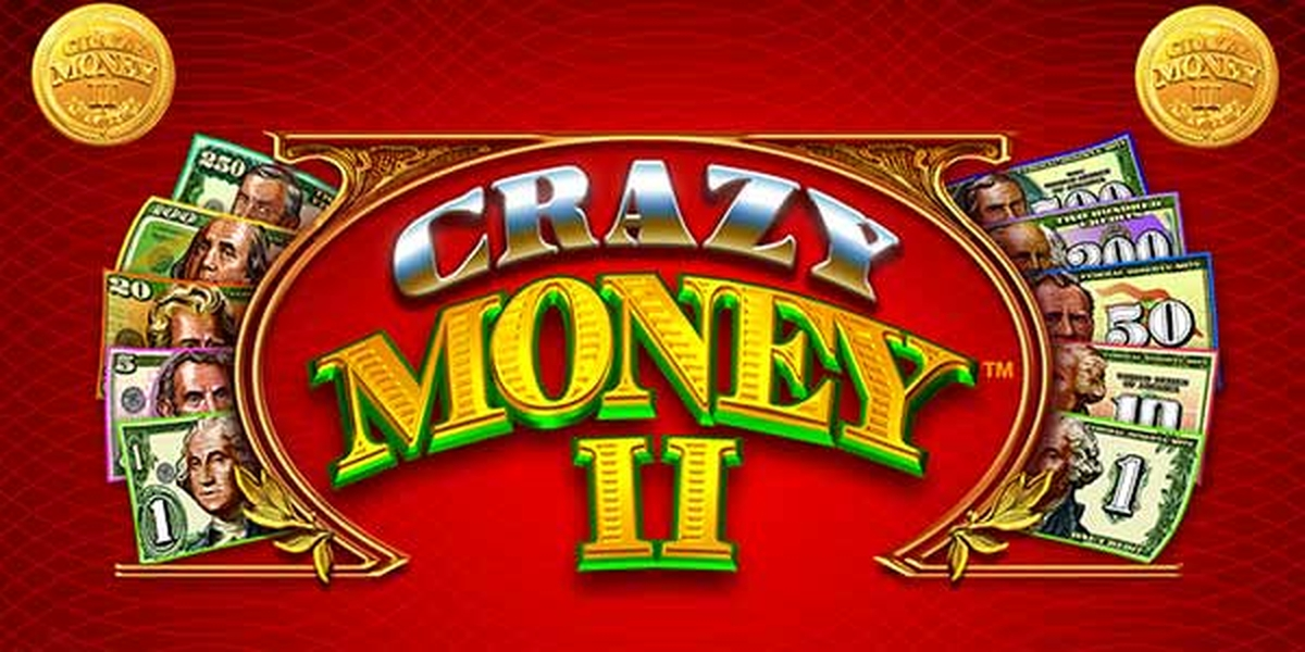 The Crazy Money Online Slot Demo Game by Incredible Technologies