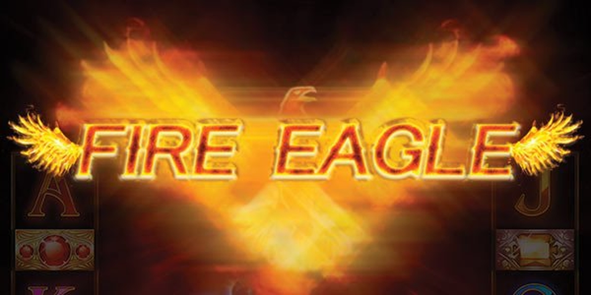The Fire Eagle Online Slot Demo Game by Kalamba Games