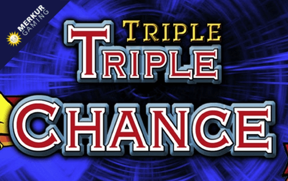 The Triple Triple Chance HD Online Slot Demo Game by Merkur Gaming