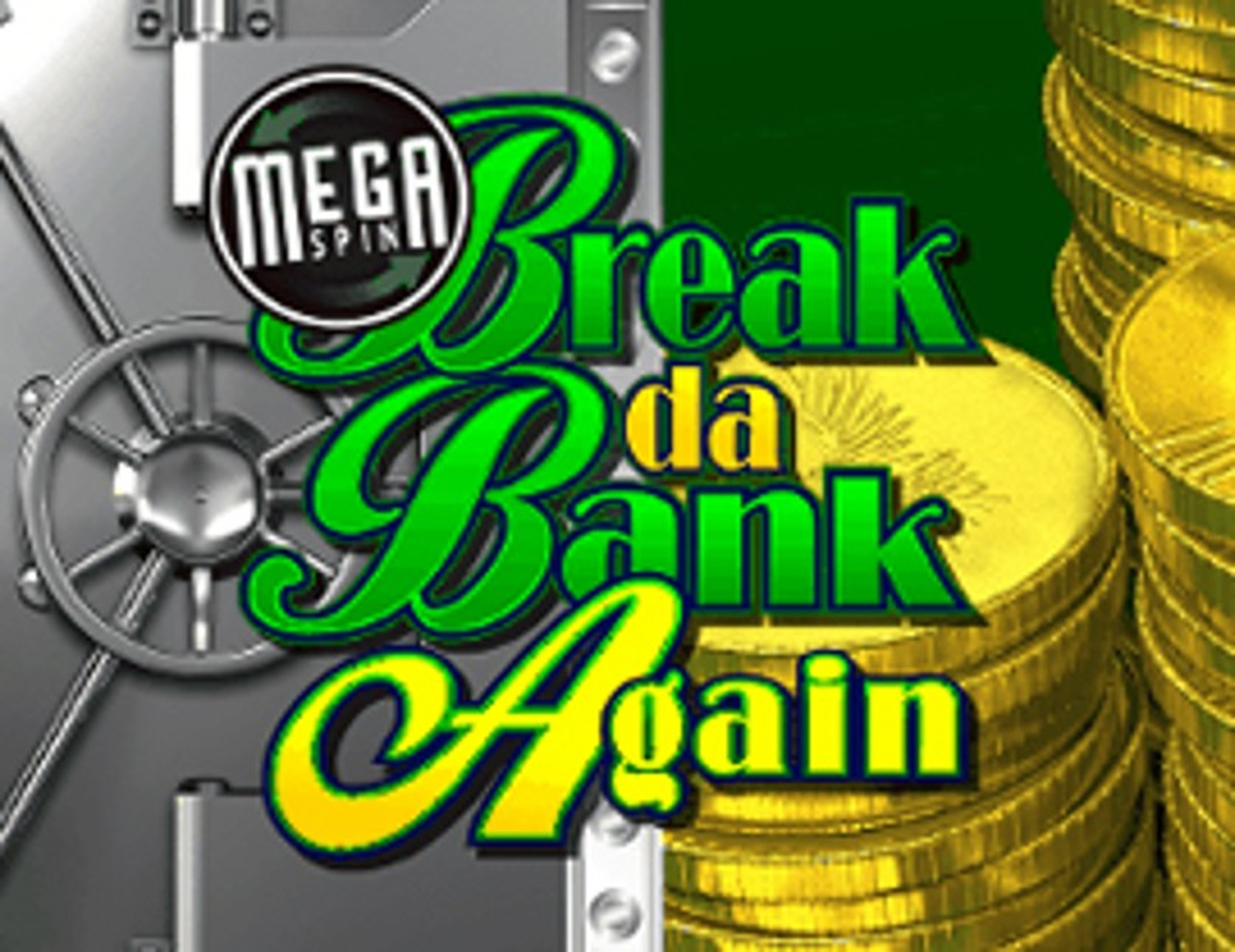 The Mega Spins Break Da Bank Again Online Slot Demo Game by Microgaming