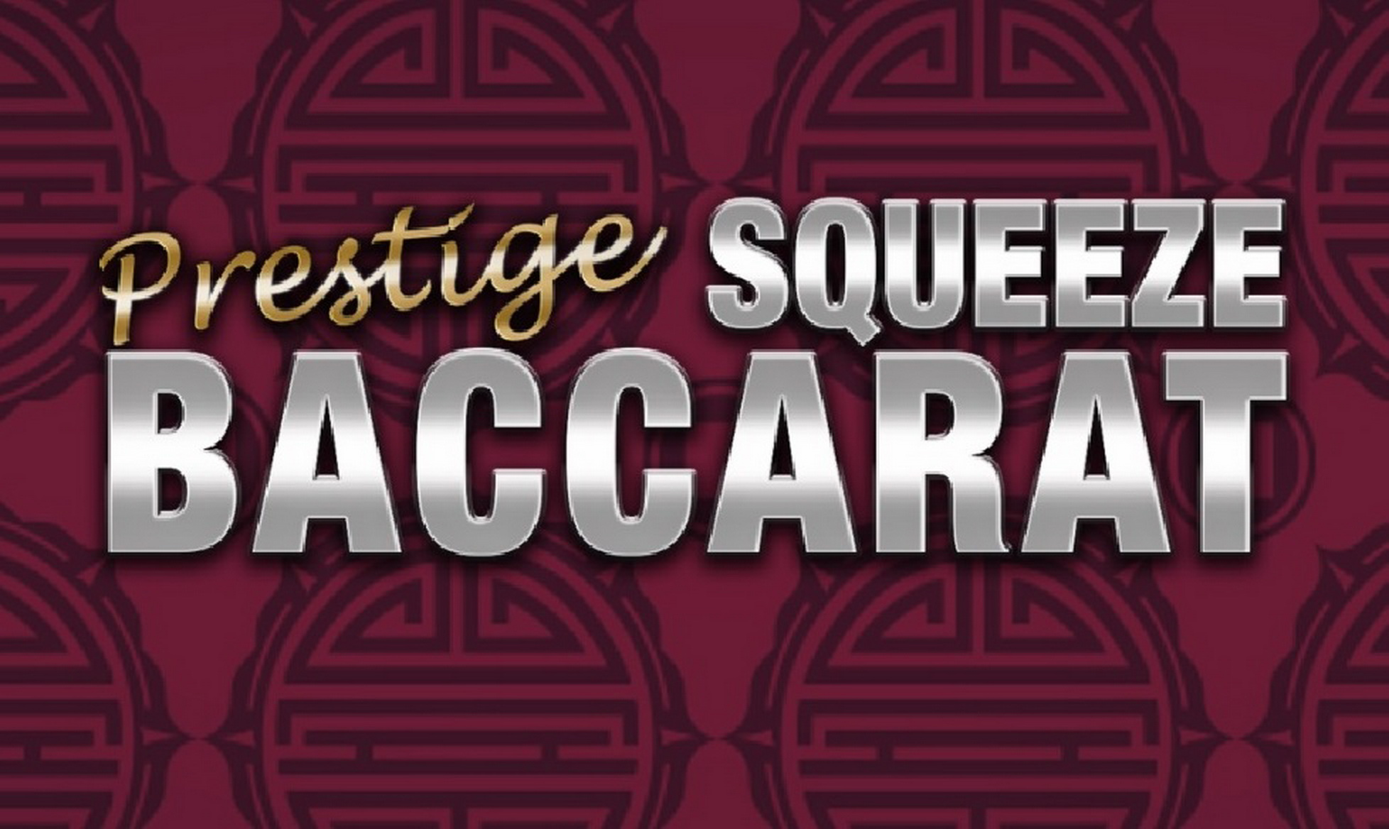 The Prestige Squeeze Baccarat Online Slot Demo Game by Playtech