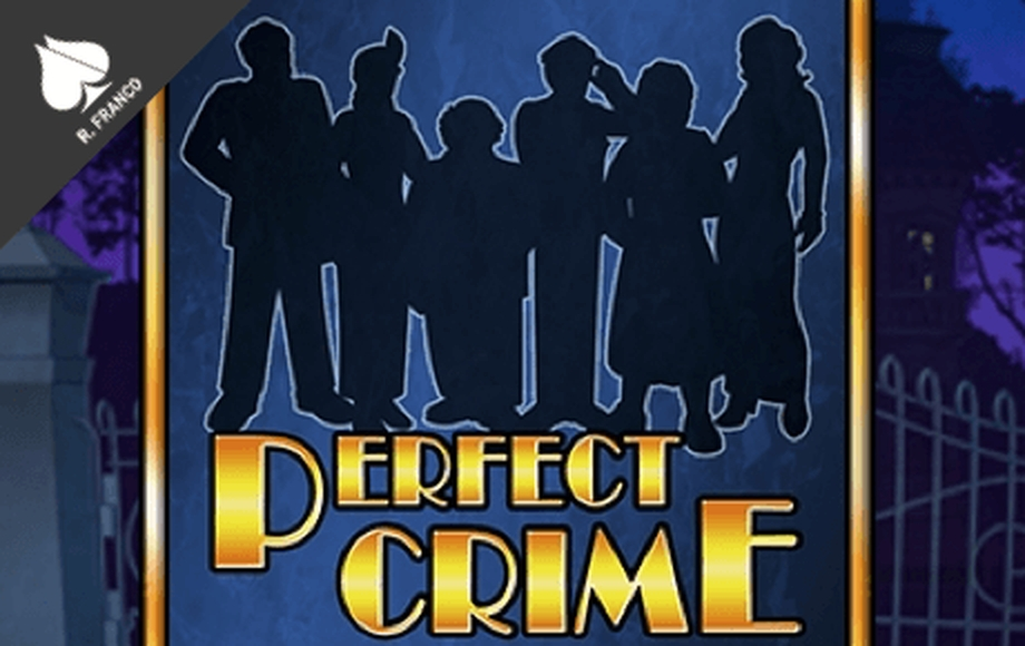 Perfect Crime Online Slot Demo Game by RFranco Group