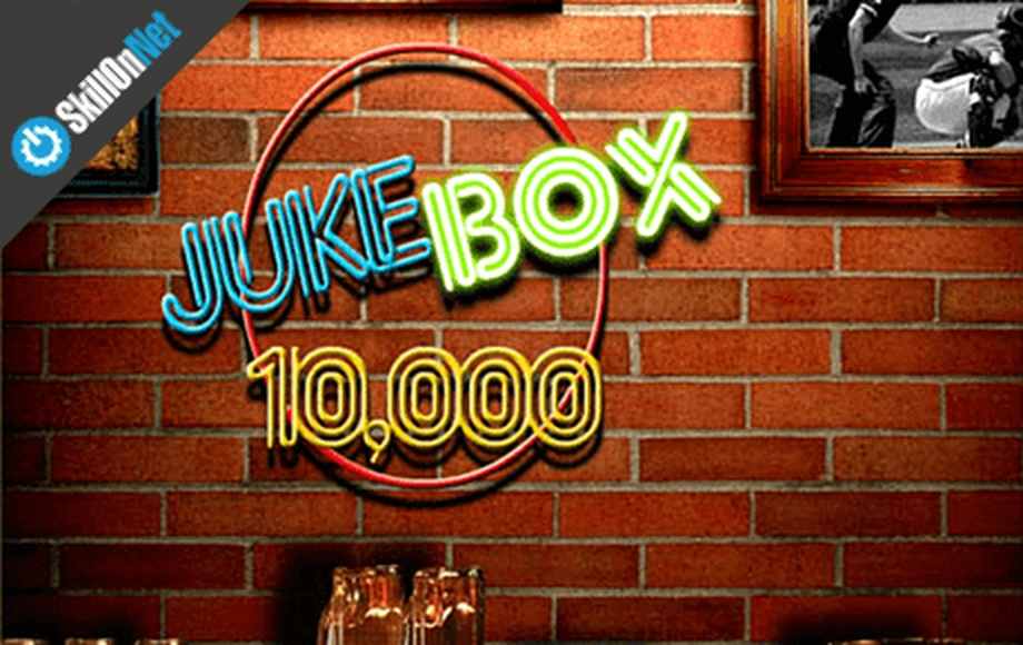 The Juke Box 10,000 Online Slot Demo Game by SkillOnNet
