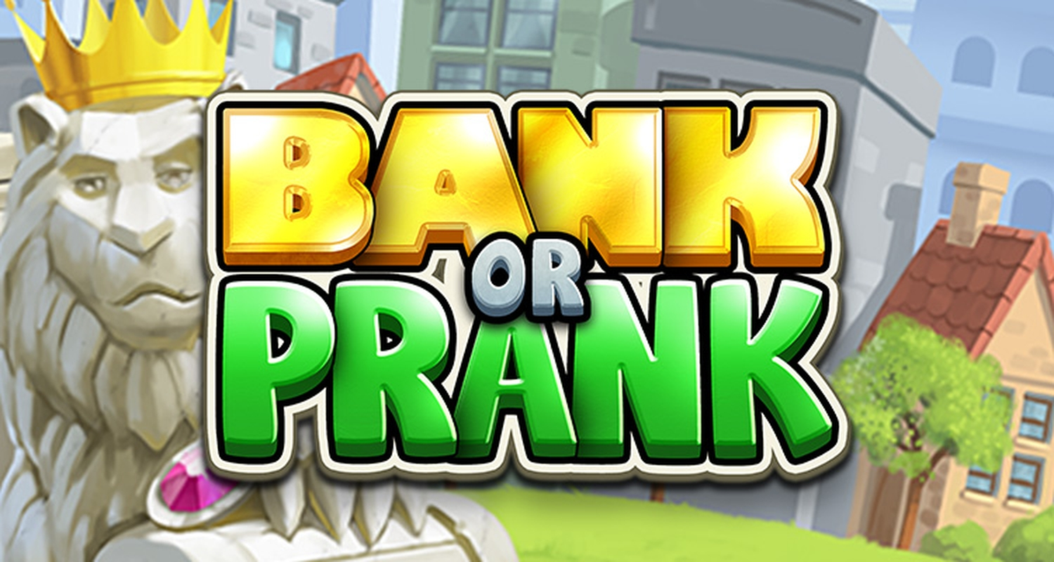 Bank or Prank Online Slot Demo Game by Stakelogic