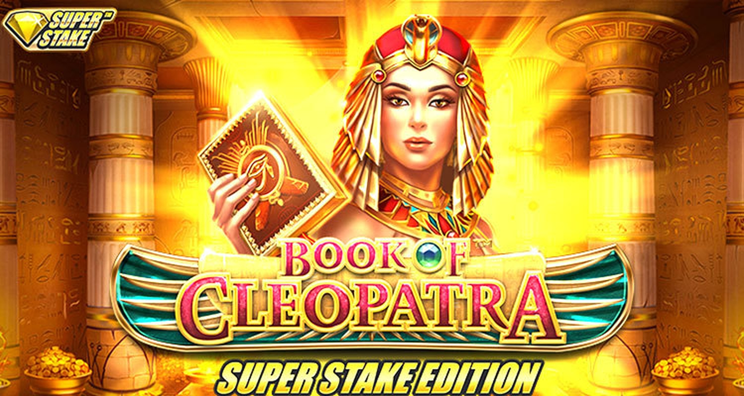 Book of Cleopatra Super Stake Edition Online Slot Demo Game by Stakelogic