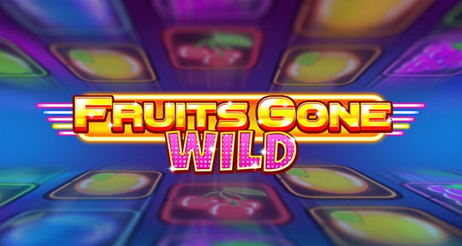Fruits Gone Wild Online Slot Demo Game by Stakelogic