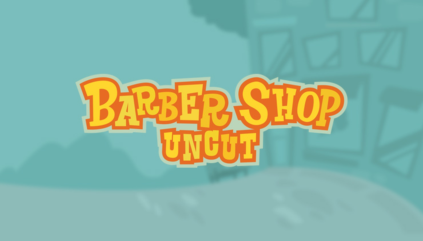 Barber Shop Uncut Online Slot Demo Game by Thunderkick